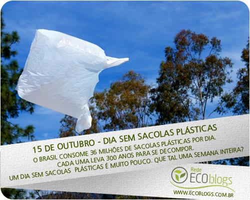 www ecoblogs com br sem sacolas plasticas 15 de Outubro   Dia Sem Sacolas Plásticas